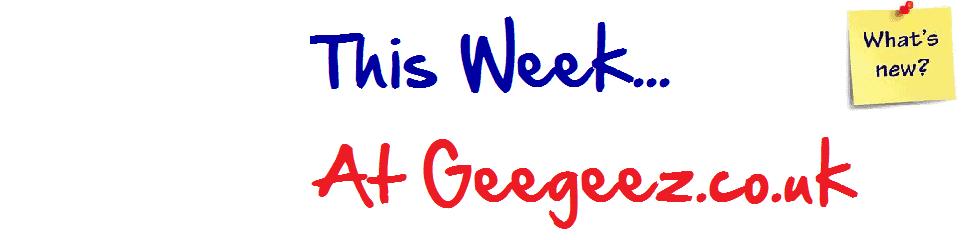 This Week at Geegeez...