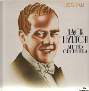 Jack Hylton was the start of it...